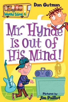 Mr. Hynde Is Out of His Mind! by Dan Gutman