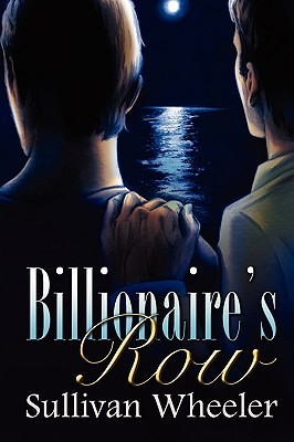 Billionaire's Row by Sullivan Wheeler
