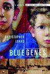 Blue Genes by Christopher Lukas
