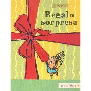Regalo Sorpresa = Surprise Gift by Isol