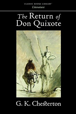 The Return of Don Quixote by G.K. Chesterton