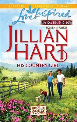 His Country Girl (Home on the Ranch #4)