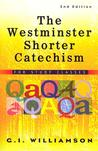 The Westminster Shorter Catechism, 1 Volume, for Study Classes