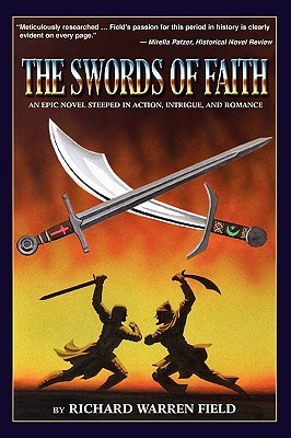 The Swords of Faith by Richard Warren Field