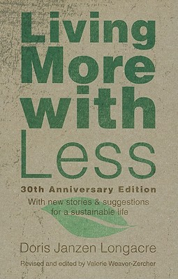 Living More with Less by Doris Janzen Longacre