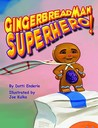 Gingerbread Man Superhero!