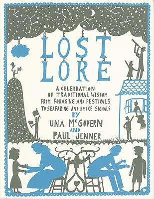 Lost Lore: A celebration of traditional wisdom