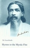 Hymns to the Mystic Fire by Sri Aurobindo