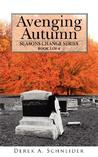 Avenging Autumn: Seasons Change Series: Book 1 of 4