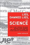 Lies, Damned Lies, and Science by Sherry Seethaler