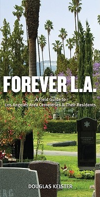 Forever L.A by Douglas Keister