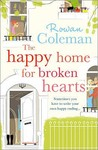The Happy Home for Broken Hearts by Rowan Coleman