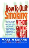 How to Quit Smoking: Without Gaining Weight