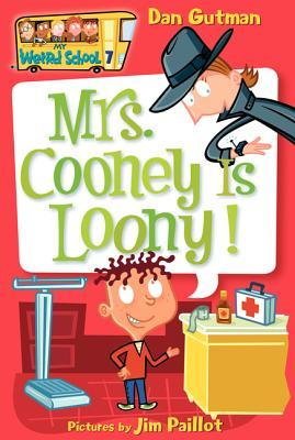 Mrs. Cooney Is Loony! by Dan Gutman