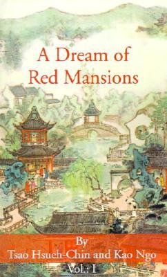 A Dream of Red Mansions - Volume 1 of 3 by Cao Xueqin