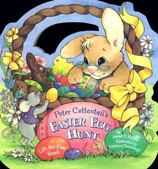 Peter Cottontail's Easter Egg Hunt by Joseph R. Ritchie