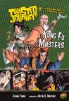 Twisted Journeys 12: Kung Fu Masters