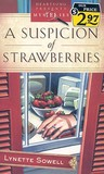 A Suspicion of Strawberries (Scent of Murder, #1)