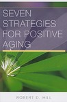 Seven Strategies for Positive Aging