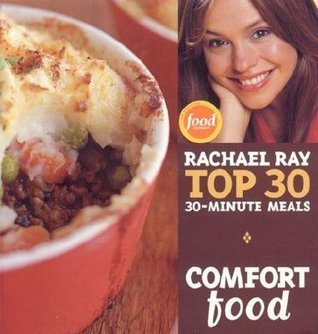 Comfort Food by Rachael Ray