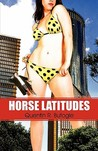 Horse Latitudes by Quentin R. Bufogle