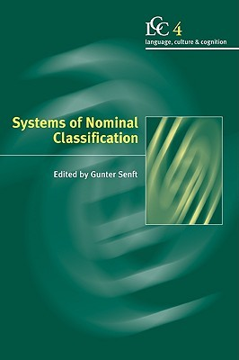 Systems of Nominal Classification by Gunter Senft