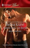 Manhunting: The Chase\The Takedown\The Satisfaction (Harlequin Blaze, #519)
