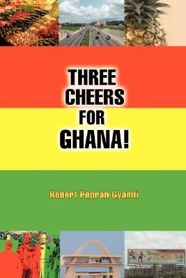 Three Cheers for Ghana!