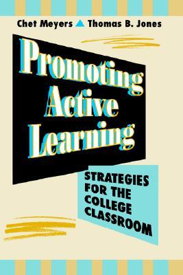 Promoting Active Learning by Chet Meyers