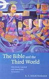 The Bible And The Third World: Precolonial, Colonial, And Postcolonial Encounters