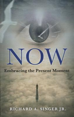 Now by Richard A. Singer Jr.