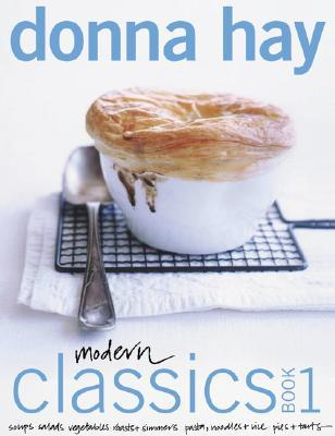 Modern Classics Book 1 by Donna  Hay