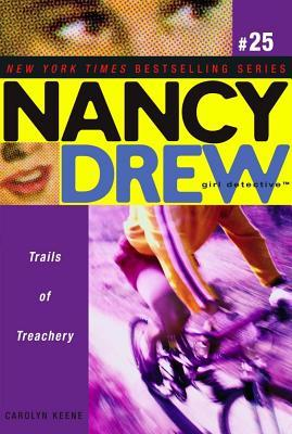 Trails of Treachery by Carolyn Keene