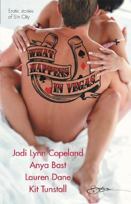 What Happens In Vegas...: Hot For You\Stripped\Red-Handed\The Deal