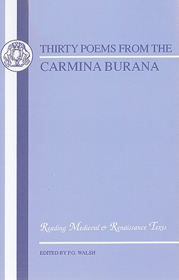 Carmina Burana: Thirty Poems