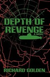 Depth of Revenge by Richard Golden