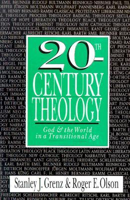 20th-Century Theology by Stanley J. Grenz