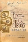 The Hinge of Your History: The Phases of Faith