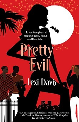 Pretty Evil by Lexi Davis