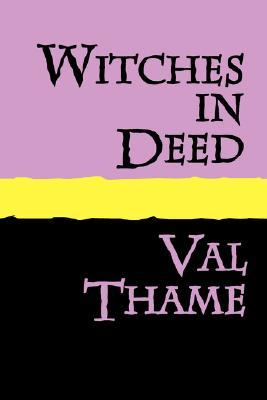 Witches in Deed