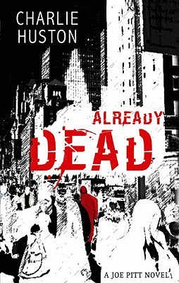 Already Dead by Charlie Huston