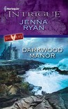 Darkwood Manor (Shivers, #4)