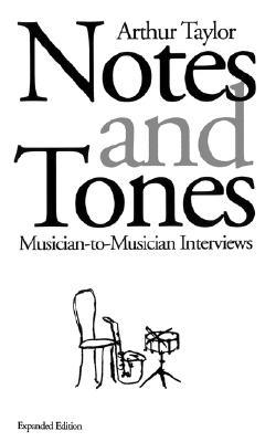 Notes and Tones by Arthur  Taylor