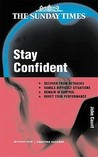 Stay Confident!