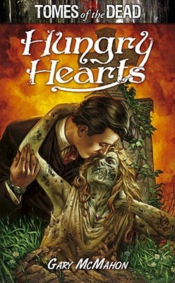Tomes of the Dead: Hungry Hearts