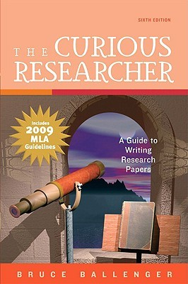 The Curious Researcher by Bruce Ballenger