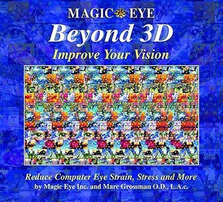 Beyond 3D: Improve Your Vision with Magic Eye