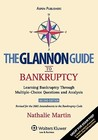 The Glannon Guide to Bankruptcy: Learning Bankruptcy Through Multiple-Choice Questions and Analysis