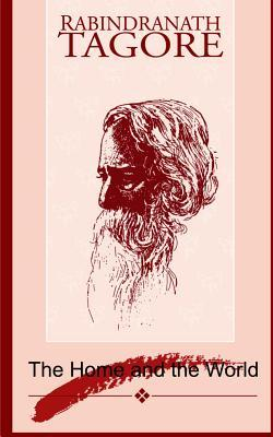 The Home and The World by Rabindranath Tagore