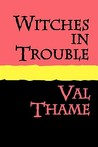 Witches in Trouble